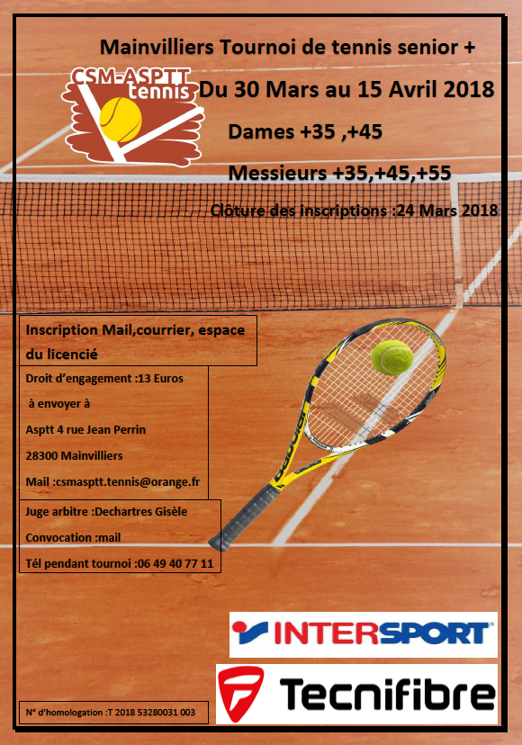 Tournoi senior csm asptt mainvilliers tennis club de l ves for Club de tennis interieur saguenay